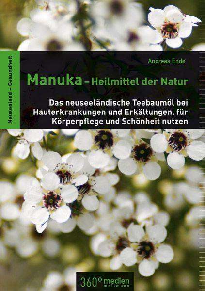 """Buch """"Manuka Heilmittel der Natur"""" von Andreas Ende"""