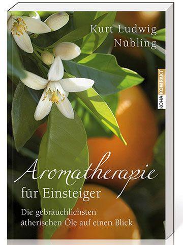 PRIMAVERA Aromatherapie für Einsteiger v. Kurt L. Nübling