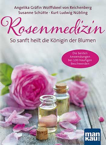 PRIMAVERA Buch Rosenmedizin – So sanft heilt die Königin der Blumen